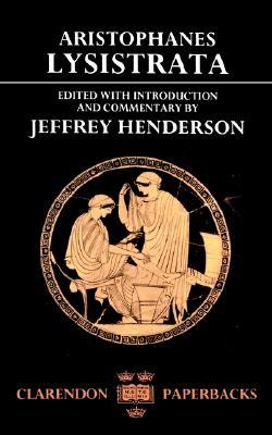 Aristophanes Lysistrata By Aristophanes/ Henderson, Jeffrey (EDT)